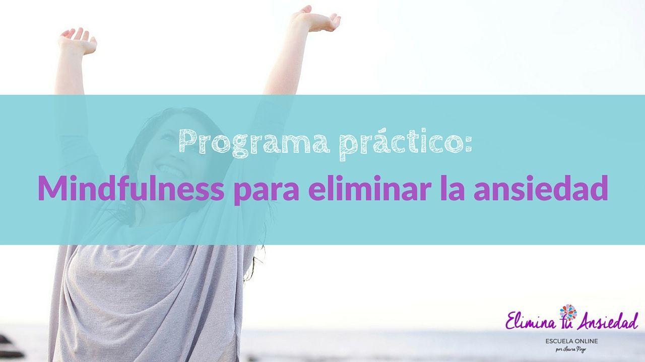 imagen programa práctico de mindfulness para eliminar la ansiedad