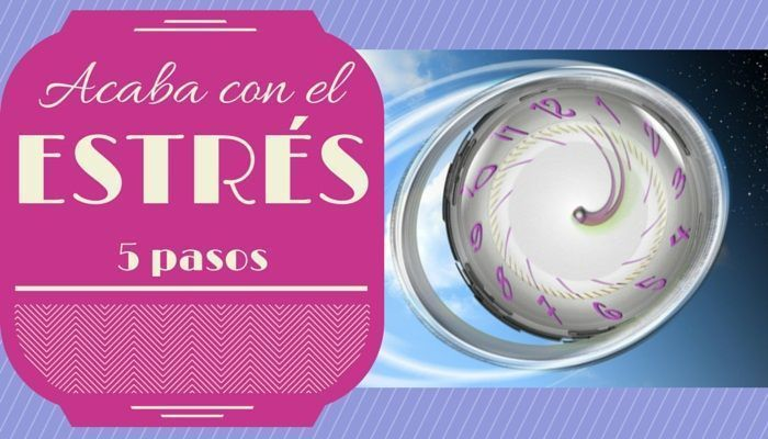 infografia-acaba-con-el-estres-5-pasos-reloj-da-vueltas-psicoayudarteonline.es
